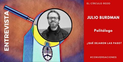 """Julio Burdman: """"El peronismo de estas últimas horas está introduciendo desorden"""""""