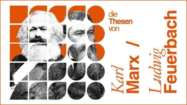 Las Tesis Sobre Feuerbach y el marxismo como filosofía de la praxis